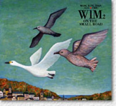 Wim: 2: On The Small Road