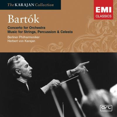 バルトーク:管弦楽のための協奏曲、弦楽器、打楽器とチェレスタのための音楽 カラヤン&BPO