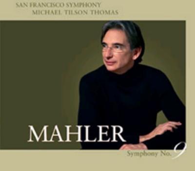 交響曲第9番 ティルソン・トーマス&サンフランシスコ交響楽団