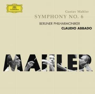 交響曲第6番『悲劇的』 アバド&ベルリン・フィル