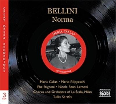 『ノルマ』全曲 セラフィン&スカラ座、カラス、フィリッペスキ、他(1954 モノラル)(3CD)