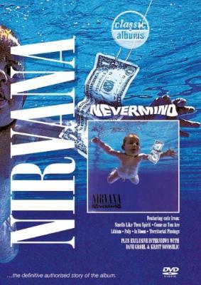 Classic Albums: Nevermind