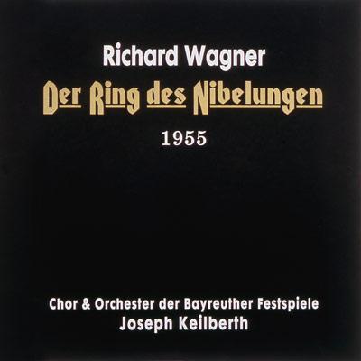 ワーグナー:《ニーベルングの指環》全曲 ヨーゼフ・カイルベルト