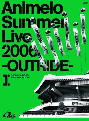 Animelo Summer Live 2006 -OUTRIDE-I