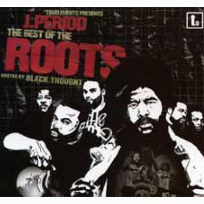best of the roots hosted by black thought j period hmv books