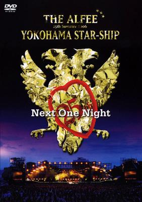 25th Summer 2006 YOKOHAMA STAR-SHIP Next One Night Aug.13