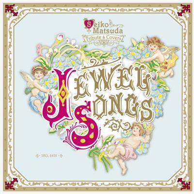 Jewel Songs ~Seiko Matsuda Tr...