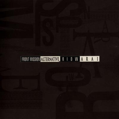 FRONT MISSION ALTERNATIVE Original Soundtrack