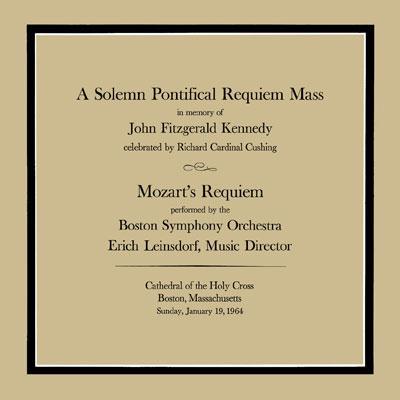 レクィエム(1964年ケネディ大統領追悼ミサ実況) ラインスドルフ&ボストン響