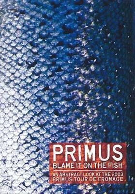 Blame It On The Fish: An Abstract Look At The 2003 Primus Tour De From
