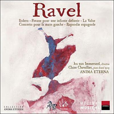 ボレロ、ラ・ヴァルス、左手のためのピアノ協奏曲、他 インマゼール&アニマ・エテルナ、シュヴァリエ(p)
