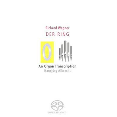 『指環』からの音楽〜2台のオルガン用編曲版 ハンスイェルク・アルブレヒト