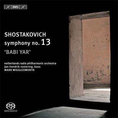 交響曲第13番『バビ・ヤール』 ウィッグルスワース&オランダ放送フィル、ローテリング(Bs)