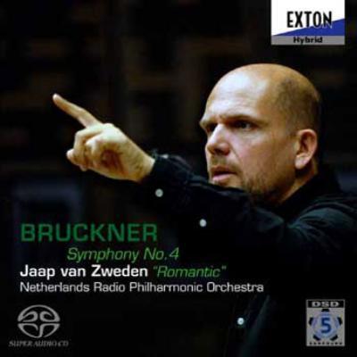 ブルックナー:交響曲第4番『ロマンティック』 ヤープ・ヴァン・ズヴェーデン& オランダ放送フィル
