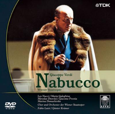 歌劇『ナブッコ』全曲 G.クレーマー演出 ルイージ&ウィーン国立歌劇場、ヌッチ、グレギーナ、他