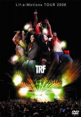 TRF Lif-e-Motions Tour 2006