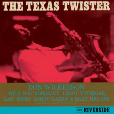 Texas Twister : Don Wilkerson ...