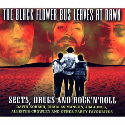 Sects Drugs & Rock N Roll