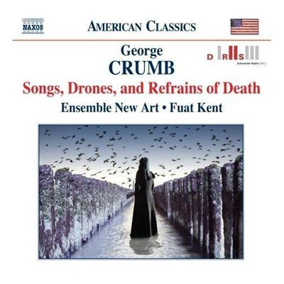 Songs, Drones, And Refrains Of Death: Kent / Ensemble New Art