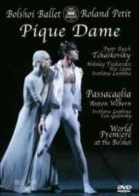バレエ『スペードの女王』『パッサカリア』 ボリショイ・バレエ、ローラン・プティ振付(2005)