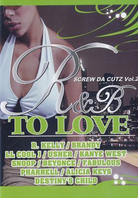 Screw Da Cutz: Vol.2: R & B Tolove