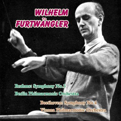 交響曲第3番 フルトヴェングラー&BPO(1949)、ベートーヴェン:交響曲第4番 フルトヴェングラー&VPO(1952)