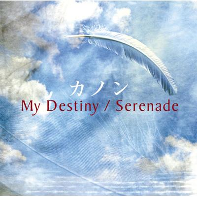 My Destiny/Serenade