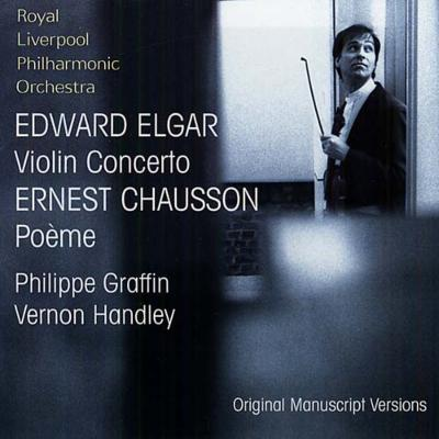 エルガー:ヴァイオリン協奏曲ロ短調Op.61(初稿版/世界初録音)/グラファン(vn)、ハンドリー(con)、ロイヤル・リヴァプール・フィルハーモニック管