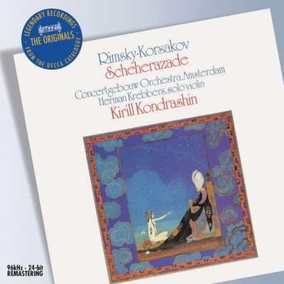 交響組曲『シェエラザード』、他 コンドラシン&コンセルトヘボウ管弦楽団
