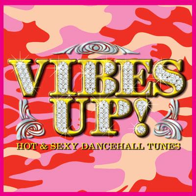 Vibes Up!: Hot Dancehall Reggae Tunes