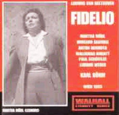 歌劇『フィデリオ』全曲 ベーム(1955年、ウィーン国立歌劇場再建記念公演ライヴ)
