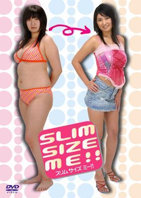 Slim Size Me !!