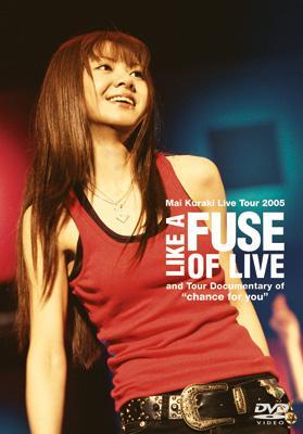 Live Tour 2005: Like A Fuse Oflove
