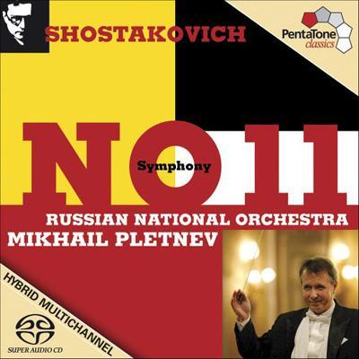 交響曲第11番『1905年』 ミハイル・プレトニョフ&ロシア・ナショナル管弦楽団
