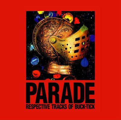 PARADE〜RESPECTIVE TRACKS OF BUCK-TICK〜