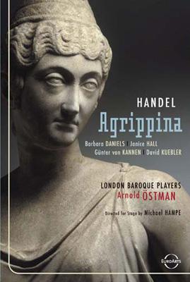 歌劇『アグリッピーナ』全曲 ハンペ演出 エストマン&ロンドン・バロック・プレイヤーズ、P.ダニエルズ、他