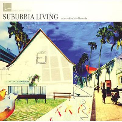 Lohas Music Style: Suburbia Living: Mio Matsuda