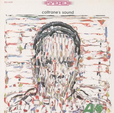 Coltrane's Sound: コルトレーン サウンド夜は千の眼を持つ