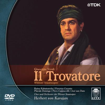 歌劇『トロヴァトーレ』全曲 カラヤン&ウィーン国立歌劇場、ドミンゴ、カプッチッリ、コッソット、他