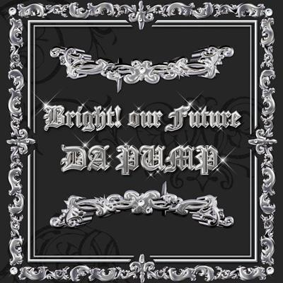 Bright! our Future