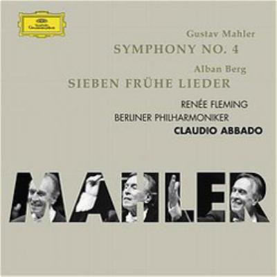 交響曲第4番、ベルク:初期の7つの歌 アバド&ベルリン・フィル、フレミング