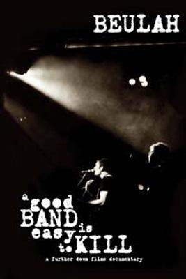 Good Band Is Easy To Kill