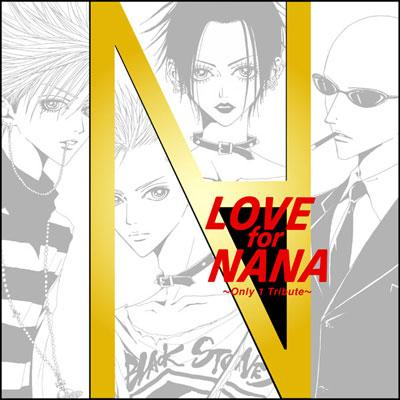 LOVE for NANA 〜Only 1 Tribute〜