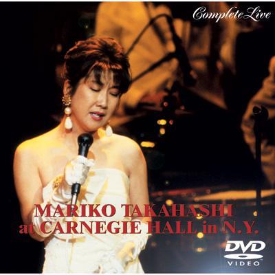 高橋真梨子 at CARNEGIE HALL in N.Y.COMPLETE LIVE