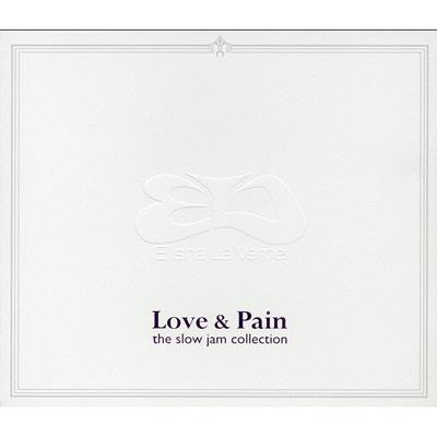 Love & Pain -The Slow Jam Collection