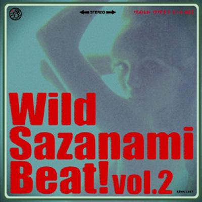 Wild Sazanami Beat!vol.2