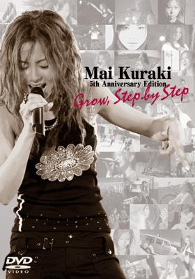 Mai Kuraki 5th Anniversary Edition:Grow,Step by Step