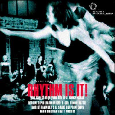 <ベルリン・フィルと子どもたち[RHYTHM IS IT!]>春の祭典 サイモン・ラトル/ベルリン・フィルハーモニー管弦楽団