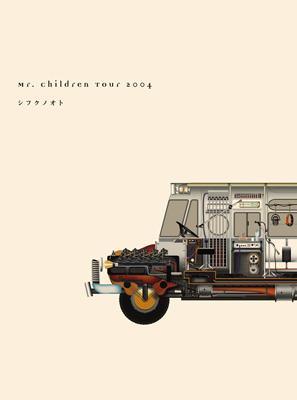 Mr.Children Tour 2004 シフクノオト