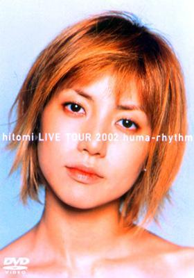 hitomi LIVE TOUR 2002 huma-rhythm